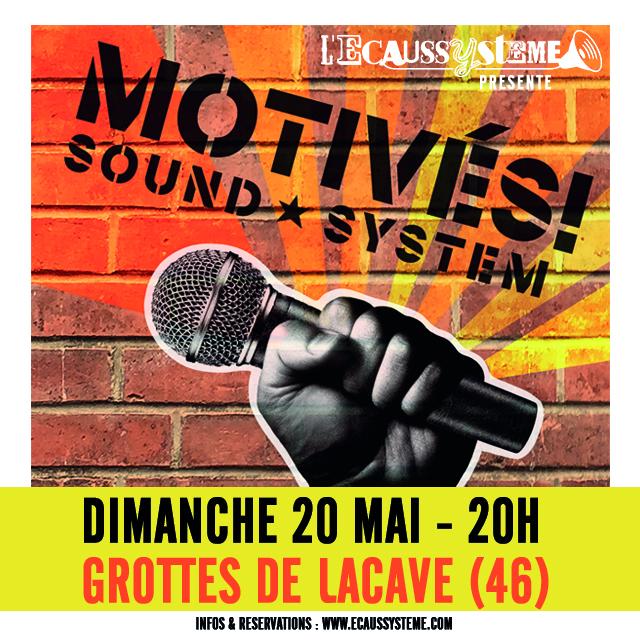 GROTTES DE LACAVE – MOTIVES ! SOUND SYSTEM le 20 MAI 20h
